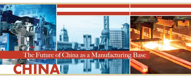 The Future of China as a Manufacturing Base