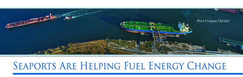 Seaports Are Helping Fuel Energy Change