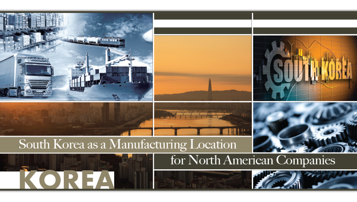South Korea as a Manufacturing Location for North American Companies