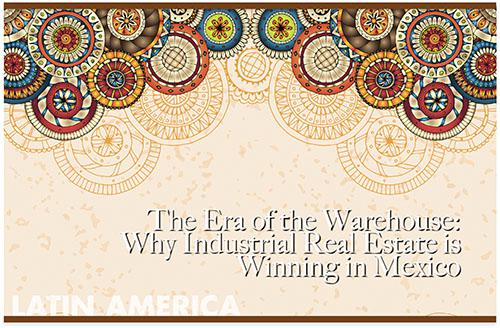 The Era of the Warehouse: Why Industrial Real Estate is Winning in Mexico