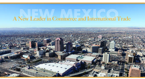 New Mexico - A New Leader in Commerce and International Trade