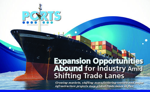 Expansion Opportunities Abound for Industry Amid Shifting Trade Lanes