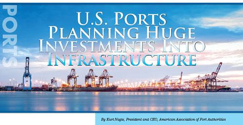 U.S. Ports Planning Huge Investments Into Infrastructure