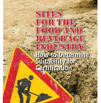 Sites for the Food and Beverage Industry: How to Determine Suitability for Certification